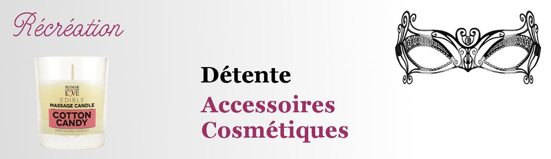 Accessoires et cosmétiques