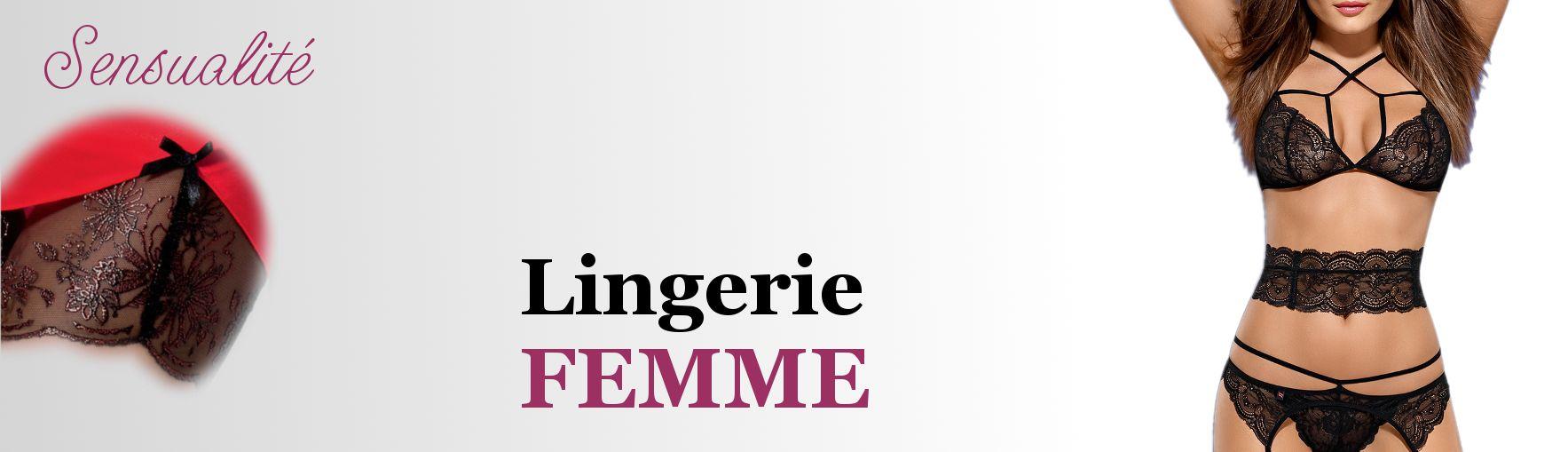 Lingerie sexy pour femme - excellent rapport qualité prix
